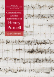 Compositional Artifice in the Music of Henry Purcell