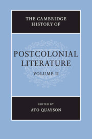 the cambridge history of postcolonial literature edited by ato quayson