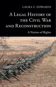 A Legal History of the Civil War and Reconstruction