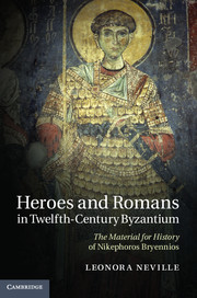 Heroes and Romans in Twelfth-Century Byzantium