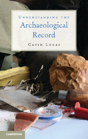 Understanding the Archaeological Record