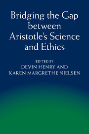 Bridging the Gap between Aristotle's Science and Ethics