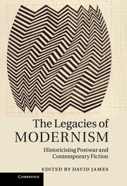 The Legacies of Modernism