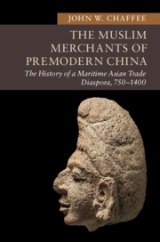 The Muslim Merchants of Premodern China