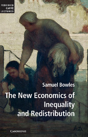 The New Economics of Inequality and Redistribution