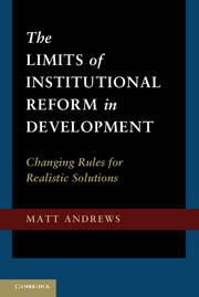 The Limits of Institutional Reform in Development