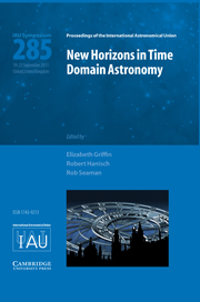 New Horizons in Time Domain Astronomy (IAU S285)