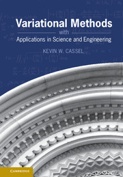 Variational Methods with Applications in Science and Engineering