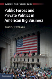 Public Forces and Private Politics in American Big Business