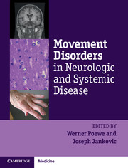 Movement Disorders in Neurologic and Systemic Disease