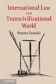 International Law in a Transcivilizational World
