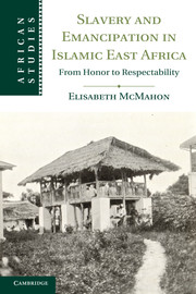 Slavery and Emancipation in Islamic East Africa