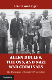 Allen Dulles, the OSS, and Nazi War Criminals