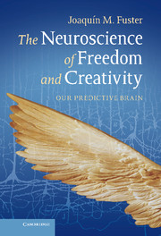 The Neuroscience of Freedom and Creativity