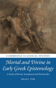 Mortal and Divine in Early Greek Epistemology