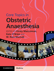 Core Topics in Obstetric Anaesthesia