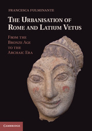 The Urbanisation of Rome and Latium Vetus