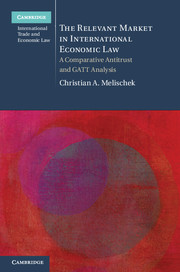 The Relevant Market in International Economic Law