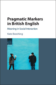 Pragmatic Markers in British English