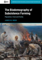 The Biodemography of Subsistence Farming