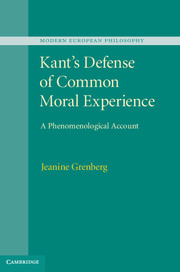Kant's Defense of Common Moral Experience