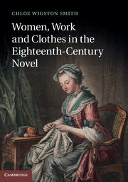 Women, Work, and Clothes in the Eighteenth-Century Novel