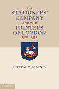 The Stationers' Company and the Printers of London, 1501–1557
