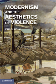 Modernism and the Aesthetics of Violence