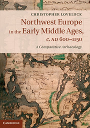 Northwest Europe in the Early Middle Ages, c.AD 600–1150