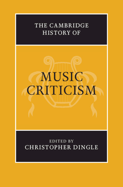 The Early History Of Music Criticism Part I The Cambridge History Of Music Criticism