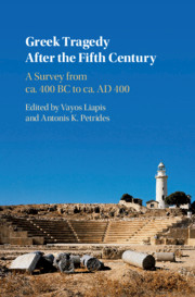 Greek Tragedy After the Fifth Century