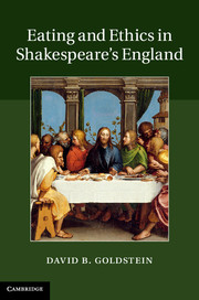 Eating and Ethics in Shakespeare's England