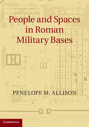 People and Spaces in Roman Military Bases