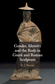 Gender, Identity and the Body in Greek and Roman Sculpture