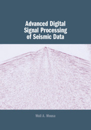 Advanced Digital Signal Processing of Seismic Data