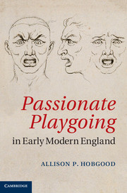 Passionate Playgoing in Early Modern England