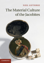 The Material Culture of the Jacobites