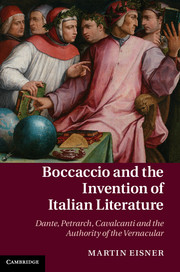 Boccaccio and the Invention of Italian Literature