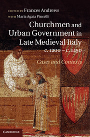Churchmen and Urban Government in Late Medieval Italy, c.1200–c.1450