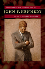 The Cambridge Companion to John F. Kennedy