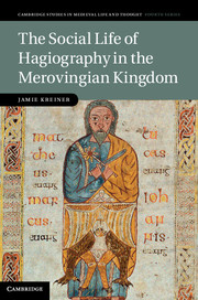 The Social Life of Hagiography in the Merovingian Kingdom