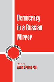 Democracy in a Russian Mirror