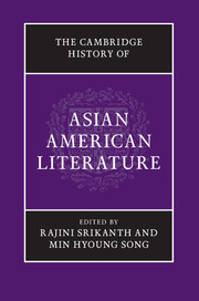 The Cambridge History of Asian American Literature