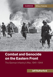 Combat and Genocide on the Eastern Front