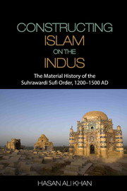 Constructing Islam on the Indus