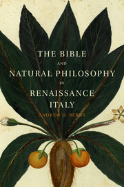 The Bible and Natural Philosophy in Renaissance Italy