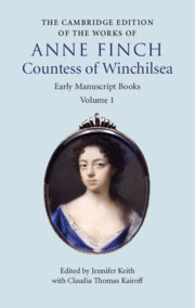 The Cambridge Edition of the Works of Anne Finch, Countess of Winchilsea