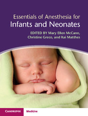 Essentials of Anesthesia for Infants and Neonates