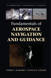 Fundamentals of Aerospace Navigation and Guidance