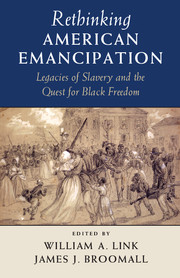 Rethinking American Emancipation